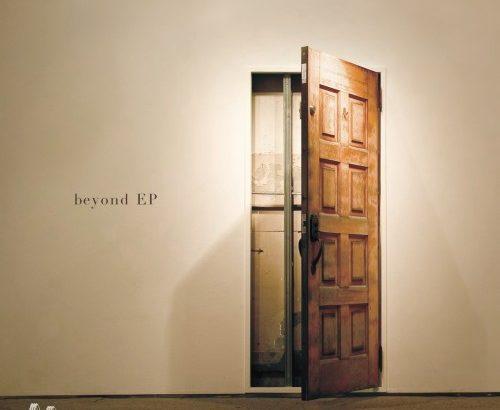 beyond EP – Album